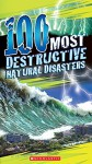 100 Most Destructive Natural Disasters Ever - Anna Claybourne