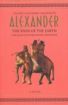Alexander: The Ends Of The Earth - Valerio Massimo Manfredi