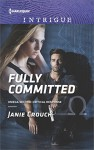 Fully Committed (Omega Sector: Critical Response) - Janie Crouch