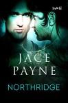 Northridge - Jace Payne
