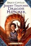 Jeremy Thatcher, Dragon Hatcher: A Magic Shop Book - Bruce Coville, Gary A Lippincott
