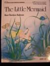 Little Mermaid - Hans Christian Andersen