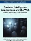 Business Intelligence Applications and the Web: Models, Systems and Technologies - Marta E Zorrilla, Jose-Norberto Mazon, Oscar Ferrandez, Irene Garrigos, Florian Daniel, Juan Trujillo