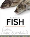 Claire Macdonald's Fish: Inspiring Fish Recipes for Creative Cooks - Claire Macdonald