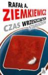 Czas wrzeszczących staruszków - Rafał Aleksander Ziemkiewicz