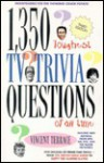 The 1350 Toughest TV Trivia Questions of All Time - Vincent Terrace