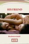 His Friend - Rushmore Judd