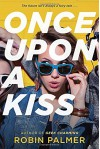 Once Upon a Kiss - Robin Palmer