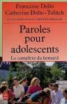 Paroles d'adolescents ou le complexe du homard - Françoise Dolto, Catherine Dolto-Tolitch, Colette Percheminier