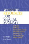 Worship Resources for Special Sundays - Pamela J. Abbey, Elaine M. Ward, Stan Purdum