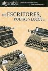 De Escritores, Poetas y Locos.. - Lectorum Publications