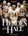 Heroes of the Hall : Pro Football's Greatest Players - Ron Smith
