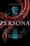 Persona - Genevieve Valentine