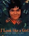 I Look like a Girl - Sheila Hamanaka
