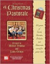 A Christmas Pastorale: 600 Years of Carols, Chorales, Preludes and Pastorales Scored for Guitar Duet [With CD] - Michael Newman, Laura Oltman