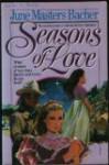 Seasons of Love - June Masters Bacher