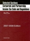 Selected Sections Corporate and Partnership Income Tax: Code and Regulations - Kirk J. Stark, William A. Klein