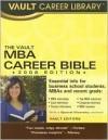 The MBA Career Bible, 2008 Edition (Vault MBA Career Bible) - Vault Editors