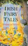Irish Fairy Tales - Sinead de Valera, Chris Bradbury