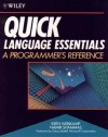 Quick Language Essentials: A Programmer's Reference for Microsoft's Quick Languages - Keith Weiskamp, Namir Shammas