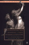 Representing Rape in Medieval and Early Modern Literature - Elizabeth Robertson, Christine M. Rose