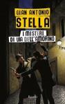 I misteri di via dell'Amorino - Gian Antonio Stella