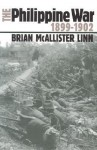 The Philippine War, 1899-1902 (Modern War Studies) - Brian McAllister Linn