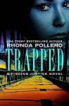 Trapped (Finding Justice) - Rhonda Pollero