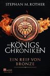 Ein Reif von Bronze (Die Königschroniken, Band 2) - Stephan M. Rother