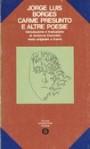 Carme presunto e altre poesie - Jorge Luis Borges, Umberto Cianciolo