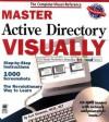 Master Active Directory TM VISUALLY TM (Master Visually) - Curt Simmons
