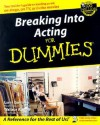 Breaking Into Acting For Dummies - Larry Garrison, Wallace Wang