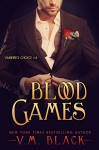 Blood Games: Vampire's Choice #4 - V. M. Black