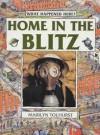 Home in the Blitz (What Happened Here?) - Marilyn Tolhurst