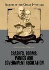 Crashes, Booms, Panics and Government Regulation - Robert Sobel, Louis Rukeyser