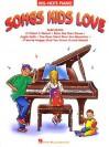 Songs Kids Love - Hal Leonard Publishing Company
