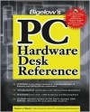 Bigelow's PC Hardware Desk Reference [With CDROM] - Stephen J. Bigelow