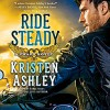 Ride Steady - Kristen Ashley, Kate Russell