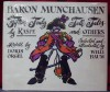 Baron Munchausen; Fifteen Truly Tall Tales, by Raspe and Others - Doris Orgel