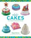 Mini-Cakes: Tiny Treats to Surprise & Delight - Noga Hitron, Penn Publishing Ltd., Matt Cohen, Matt Cohen