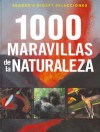 1000 Maravillas de La Naturaleza - Reader's Digest Association