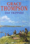 Day Trippers - Grace Thompson