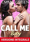 Call me Baby - Versione integrale - Emma Green