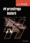 SS. Przestroga historii - Guido Knopp