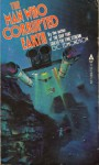 The Man Who Corrupted Earth - G.C. Edmondson