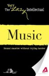 Music: Sound Smarter Without Trying Harder - Adams Media