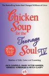 Chicken Soup for the Teenage Soul IV: More Stories of Life, Love and Learning: Bk. IV (Chicken Soup for the Soul) - Jack Canfield, Mark Victor Hansen, Kimberly Kirberger, Mitch Claspy