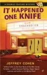 It Happened One Knife - Jeffrey Cohen