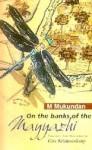 On The Banks Of The Mayyazhi - M. Mukundan, Gita Krishnankutty