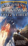 Lean Times in Lankhmar (Fafhrd and the Gray Mouser, #3-4) - Fritz Leiber